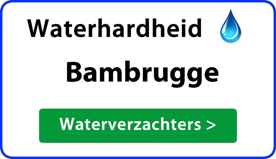 waterhardheid bambrugge waterverzachter