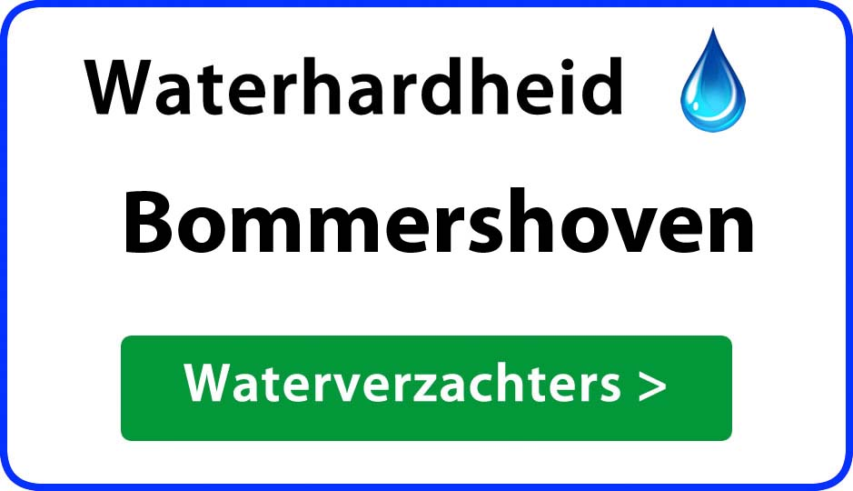waterhardheid bommershoven waterverzachter