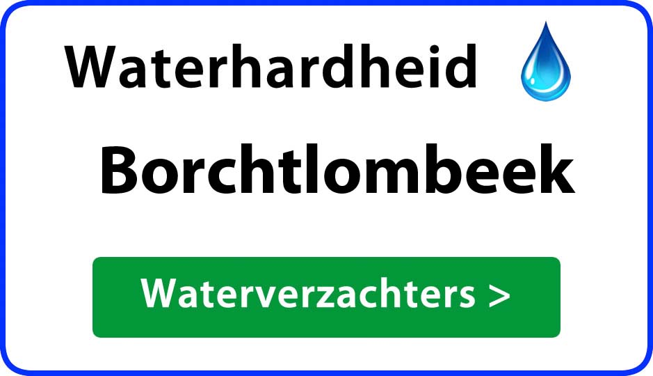 waterhardheid borchtlombeek waterverzachter