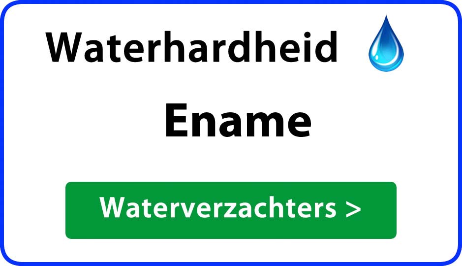 waterhardheid ename waterverzachter