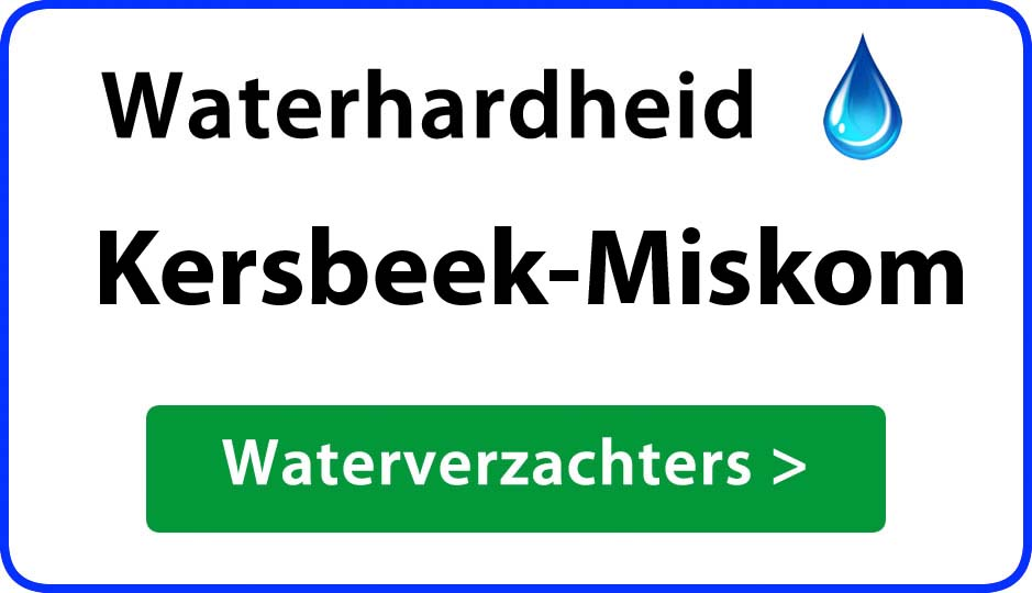 waterhardheid kersbeek-miskom waterverzachter