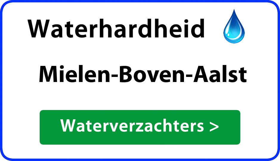 waterhardheid mielen-boven-aalst waterverzachter