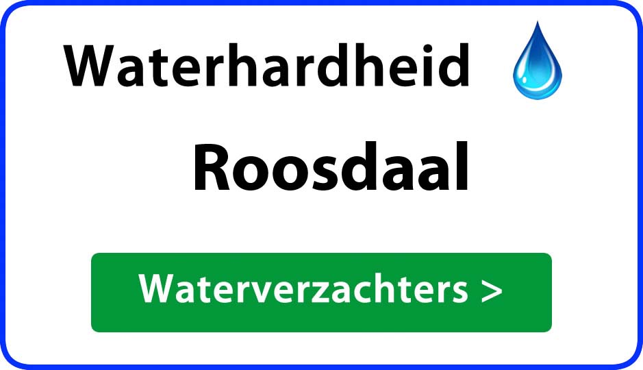 waterhardheid roosdaal waterverzachter