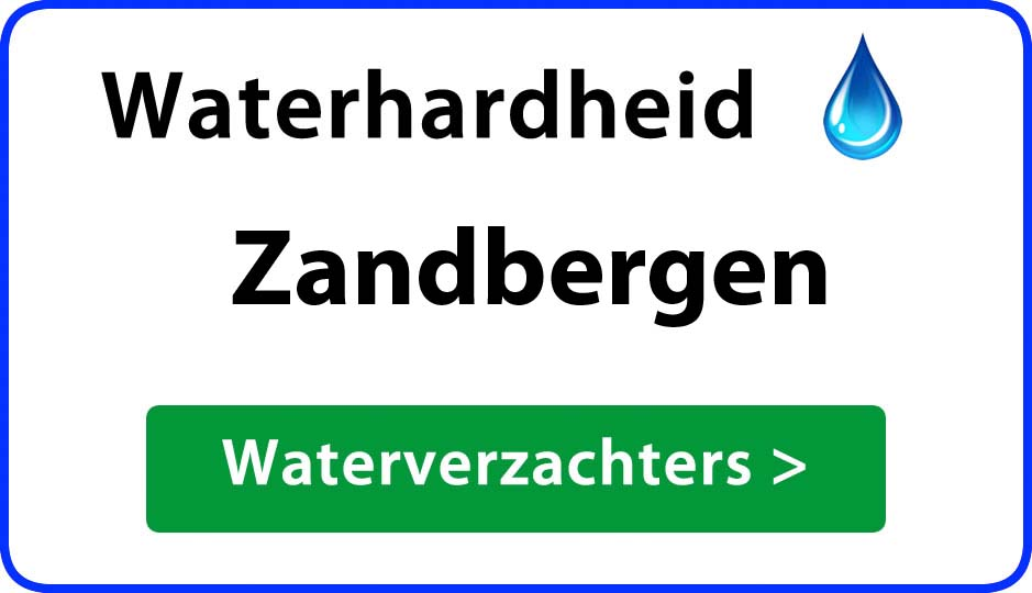 waterhardheid zandbergen waterverzachter